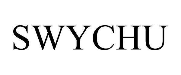 Trademark Logo SWYCHU