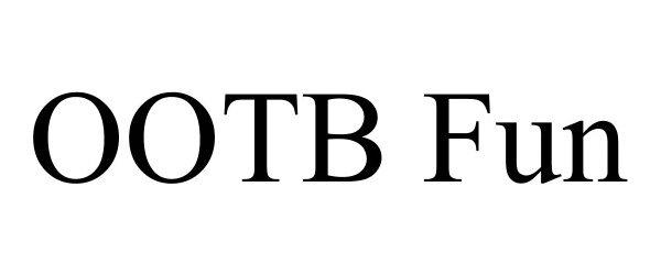 Trademark Logo OOTB FUN