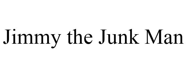 Trademark Logo JIMMY THE JUNK MAN