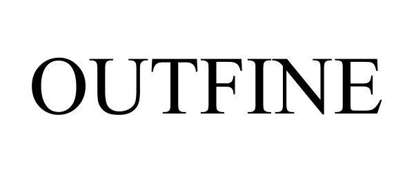 Trademark Logo OUTFINE