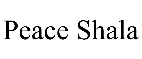 Trademark Logo PEACE SHALA