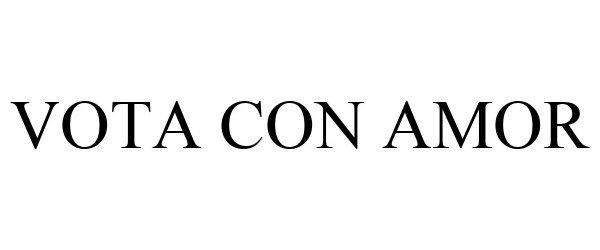 Trademark Logo VOTA CON AMOR