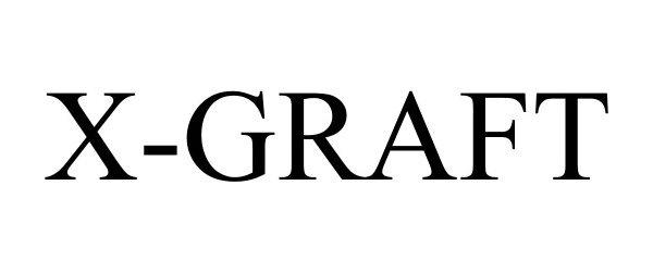 Trademark Logo X-GRAFT