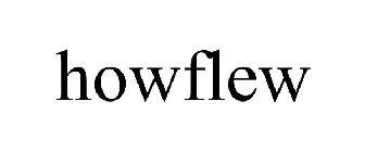 Trademark Logo HOWFLEW