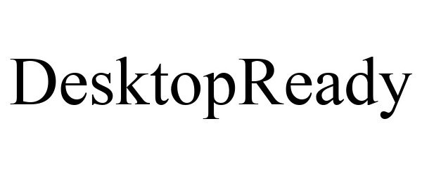 Trademark Logo DESKTOPREADY