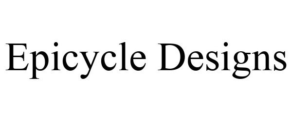 Trademark Logo EPICYCLE DESIGNS