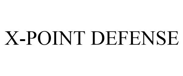 Trademark Logo X-POINT DEFENSE