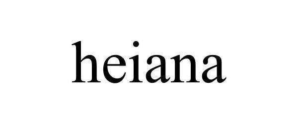 Trademark Logo HEIANA
