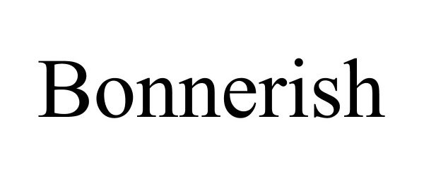 Trademark Logo BONNERISH