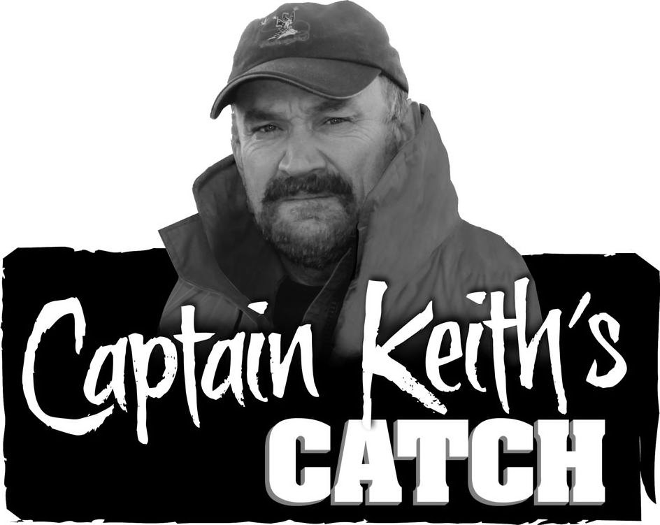 CAPTAIN KEITH'S CATCH
