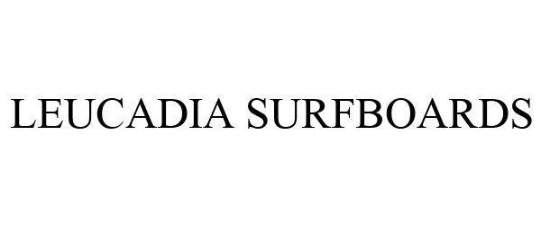 LEUCADIA SURFBOARDS