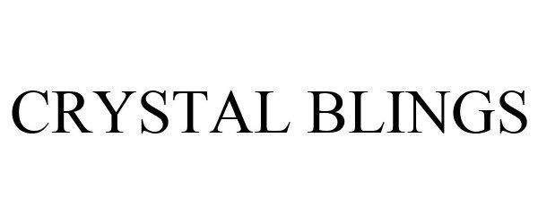 Trademark Logo CRYSTAL BLINGS