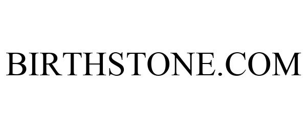 Trademark Logo BIRTHSTONE.COM