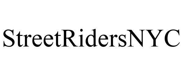 Trademark Logo STREETRIDERSNYC