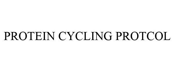 Trademark Logo PROTEIN CYCLING PROTCOL