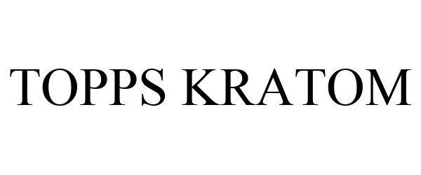Trademark Logo TOPPS KRATOM