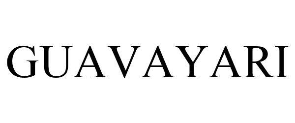 Trademark Logo GUAVAYARI
