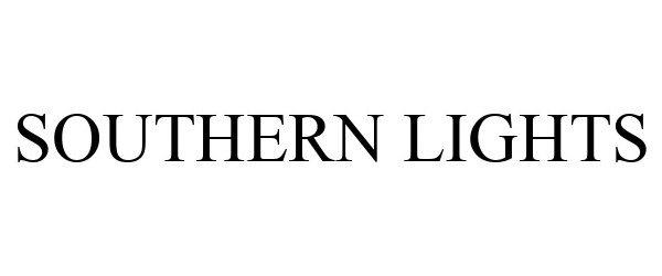 Trademark Logo SOUTHERN LIGHTS