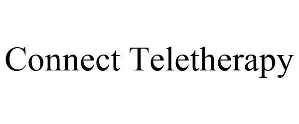 Trademark Logo CONNECT TELETHERAPY