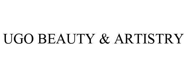 Trademark Logo UGO BEAUTY & ARTISTRY