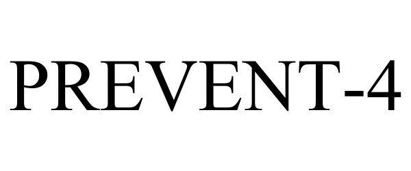 Trademark Logo PREVENT-4