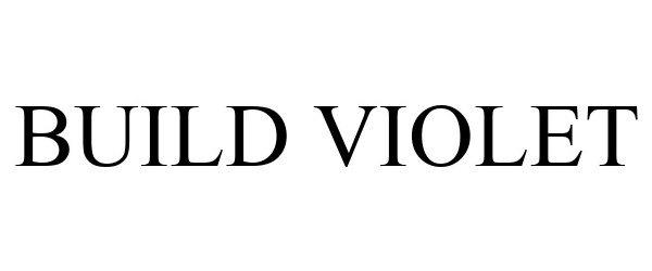 Trademark Logo BUILD VIOLET