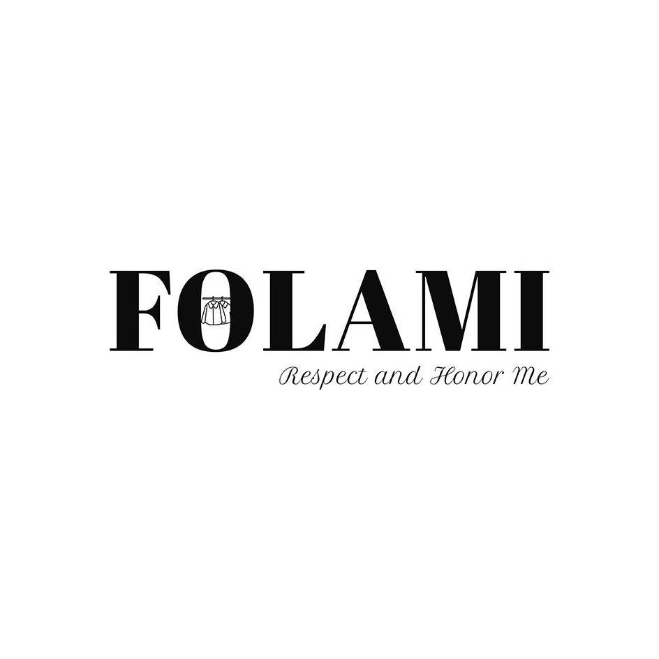Trademark Logo FOLAMI RESPECT AND HONOR ME
