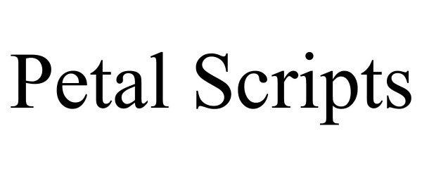 Trademark Logo PETAL SCRIPTS