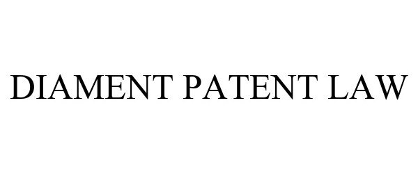 Trademark Logo DIAMENT PATENT LAW