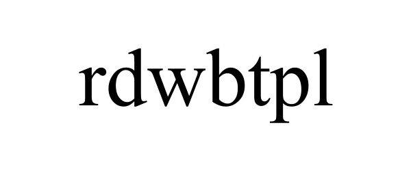 Trademark Logo RDWBTPL
