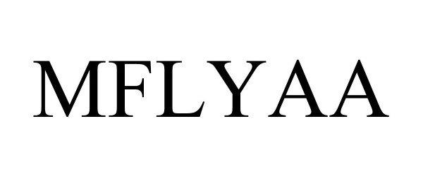 Trademark Logo MFLYAA