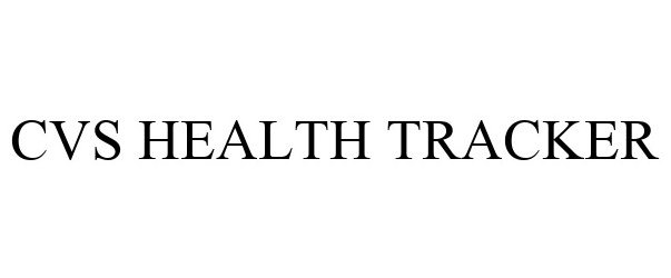 Trademark Logo CVS HEALTH TRACKER