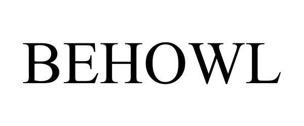 Trademark Logo BEHOWL