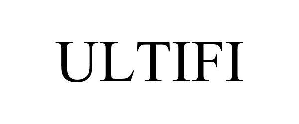 Trademark Logo ULTIFI