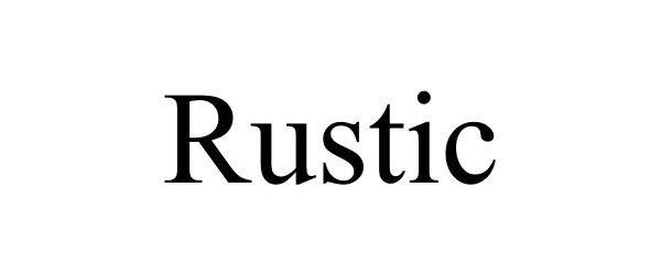 Trademark Logo RUSTIC