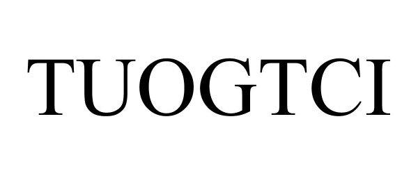 Trademark Logo TUOGTCI