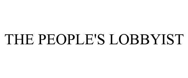 Trademark Logo THE PEOPLE'S LOBBYIST