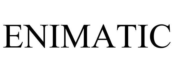 Trademark Logo ENIMATIC