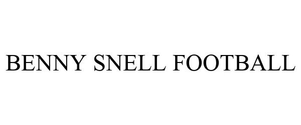 Trademark Logo BENNY SNELL FOOTBALL