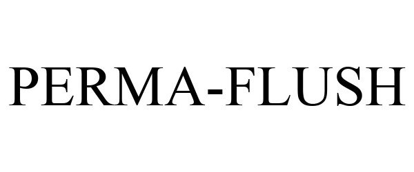Trademark Logo PERMA-FLUSH