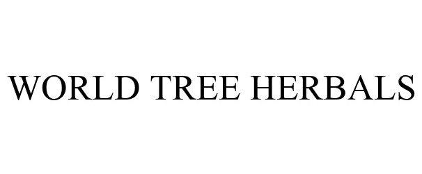 Trademark Logo WORLD TREE HERBALS