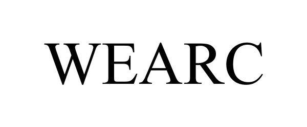 Trademark Logo WEARC
