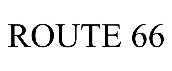 Trademark Logo ROUTE 66