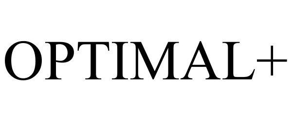 Trademark Logo OPTIMAL+
