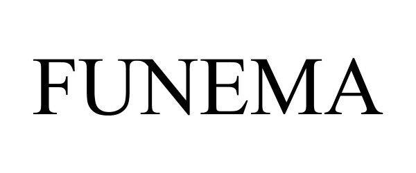Trademark Logo FUNEMA
