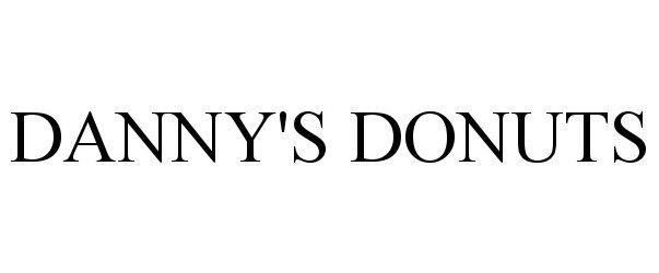 Trademark Logo DANNY'S DONUTS