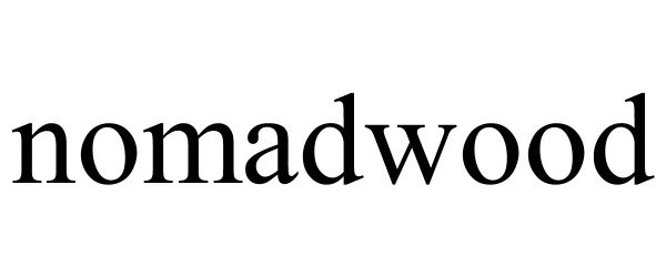 Trademark Logo NOMADWOOD