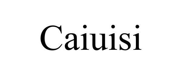 Trademark Logo CAIUISI