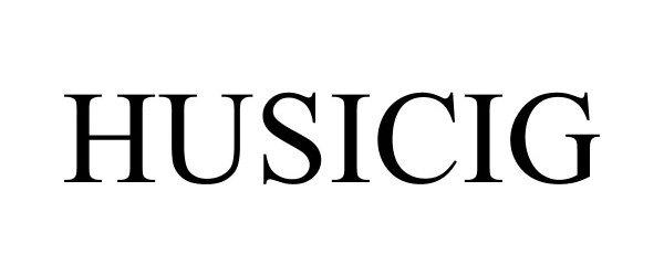 Trademark Logo HUSICIG