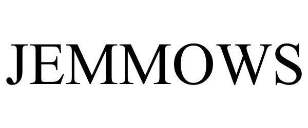 Trademark Logo JEMMOWS